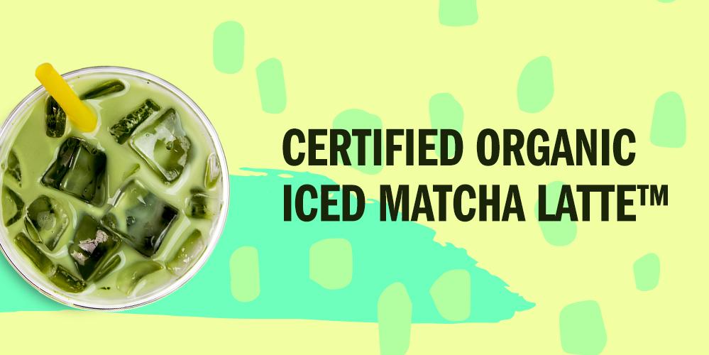 Certified Organic Iced Matcha Latte™